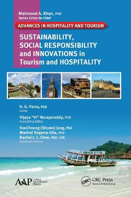 Sustainability, Social Responsibility, and Innovations in the Hospitality Industry by H. G. Parsa