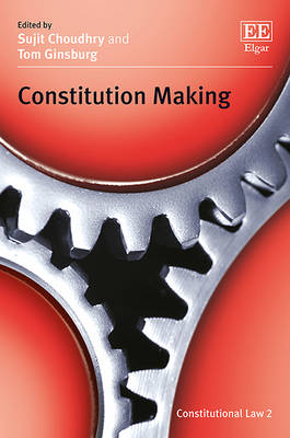Constitution Making by Sujit Choudhry