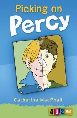 Picking on Percy by Catherine MacPhail