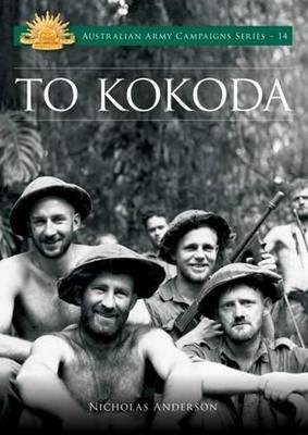 To Kokoda by Nicholas Anderson