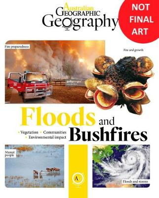 Australian Geographic Geography: Floods & Bushfire book
