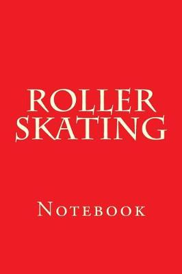 Roller Skating by Wild Pages Press