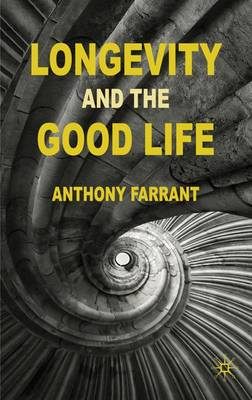 Longevity and the Good Life book