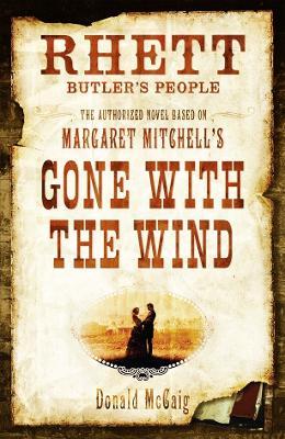 Rhett Butler's People by Donald McCaig