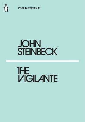 Vigilante by Mr John Steinbeck