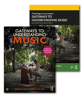 Gateways to Understanding Music (TEXTBOOK + ANTHOLOGY PACK) by Timothy Rice