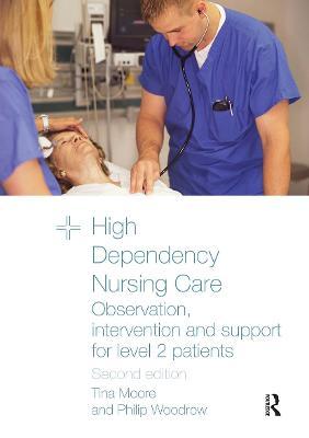 High Dependency Nursing Care book