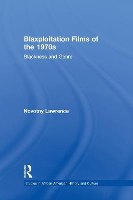 Blaxploitation Films of the 1970s by Novotny Lawrence
