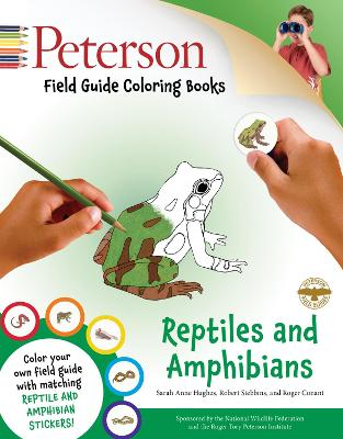 Peterson Field Guide Coloring Book: Reptiles and Amphibians by Sarah Hughes