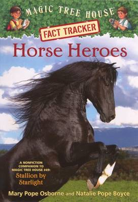 """Horse Heroes: A Nonfiction Companion to """"Stallion by Starlight by Natalie Pope Boyce"""