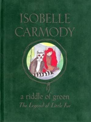 A Riddle of Green by Isobelle Carmody