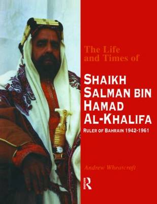 The Life & Times of Shaikh (English) by Andrew Wheatcroft