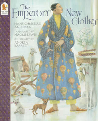 The Emperor's New Clothes by Angela Barrett