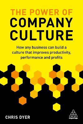 The The Power of Company Culture by Chris Dyer