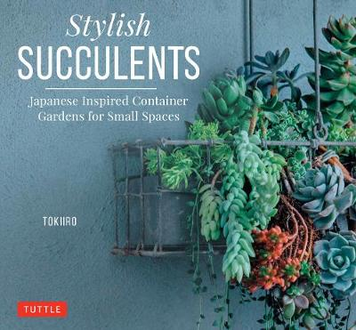 Stylish Succulents by K. Kobayashi