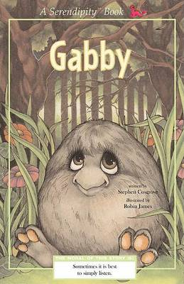 Serendipity: Gabby by Stephen Cosgrove