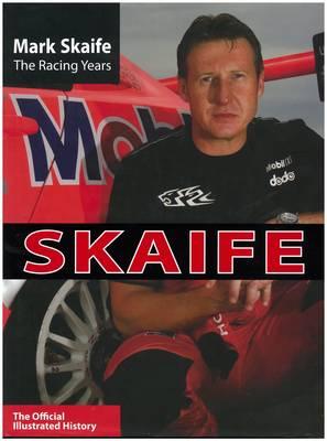 Mark Skaife: The Racing Years book