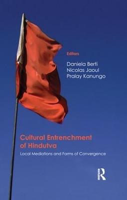 Cultural Entrenchment of Hindutva by Daniela Berti