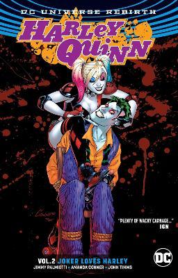 Harley Quinn TP Vol 2 Joker Loves Harley (Rebirth) by Jimmy Palmiotti