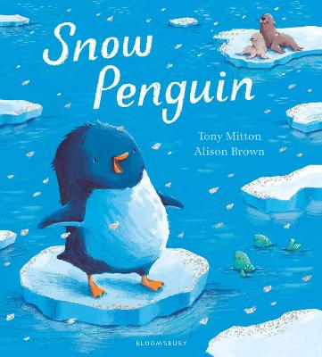 Snow Penguin by Tony Mitton
