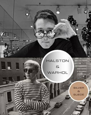 Halston and Warhol by Geralyn Huxley