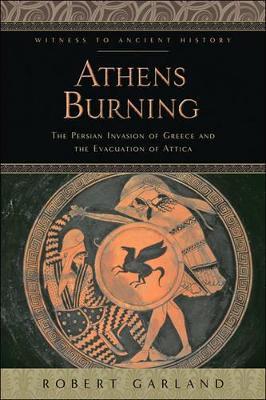 Athens Burning by Robert Garland
