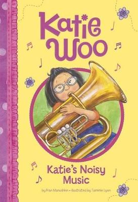 Katie's Noisy Music by Fran Manushkin