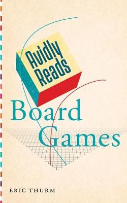 Avidly Reads Board Games book