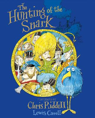 The Hunting of the Snark by Chris Riddell