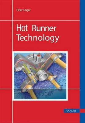 Hot Runner Technology by Professor of Philosophy Peter Unger