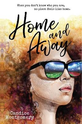 Home and Away by Candice Montgomery