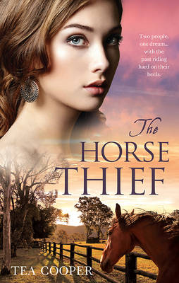 The Horse Thief by Tea Cooper