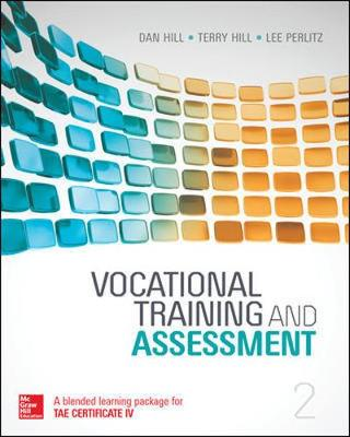 Vocational Training and Assessment, 2nd Edition, Blended Learning Package by Dan Hill