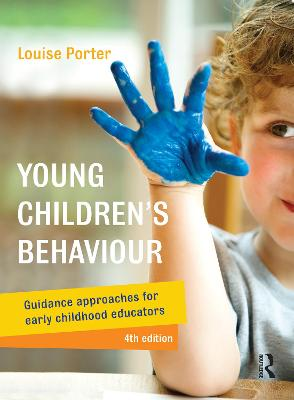 Young Children's Behaviour by Louise Porter