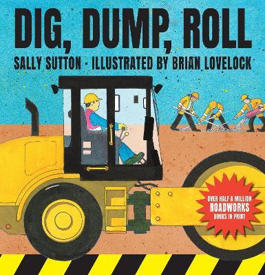 Dig, Dump, Roll by Sally Sutton