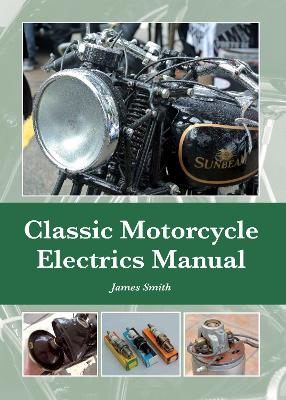 Classic Motorcycle Electrics Manual book
