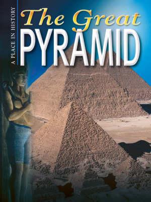The Great Pyramid by Anne Millard