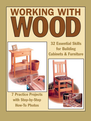 Working with Wood by Tom Carpenter