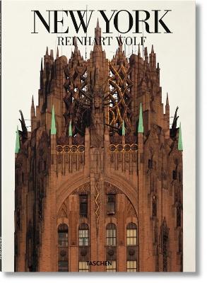Reinhart Wolf: New York by Reinhart Wolf