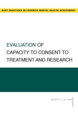 Evaluation of Capacity to Consent to Treatment and Research book