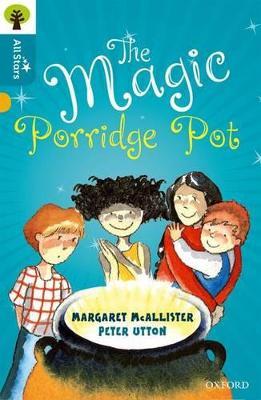 The Magic Porridge Pot by Margaret Mcallister
