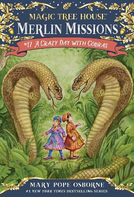 Magic Tree House #45 A Crazy Day With Cobras by Mary Pope Osborne