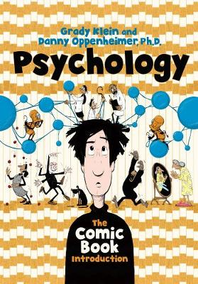 Psychology: The Comic Book Introduction by Danny Oppenheimer