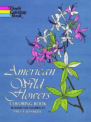 American Wild Flowers Coloring Book by Paul Kennedy