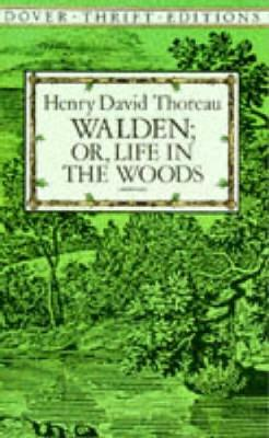Walden: Or, Life in the Woods book