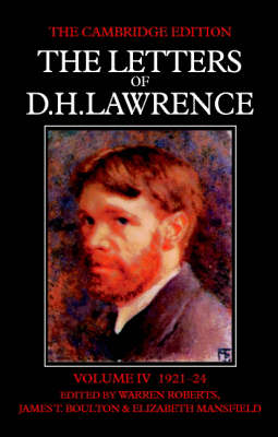 The The Letters of D.H. Lawrence The Letters of D. H. Lawrence June 1921-March 1924 v.4 by D. H. Lawrence