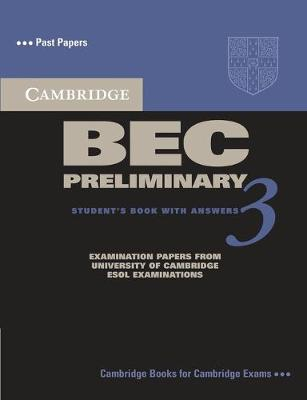 Cambridge BEC Preliminary 3 Student's Book with Answers by Cambridge ESOL
