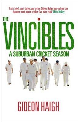 The Vincibles by Gideon Haigh