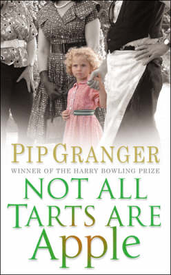 Not All Tarts Are Apple by Pip Granger