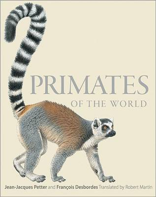 Primates of the World by Jean-Jacques Petter